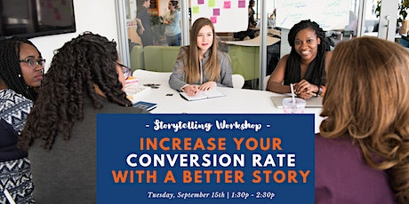 Storytelling Webinar: Increase your conversion rates with a better story tickets