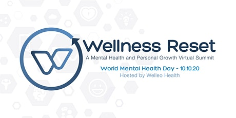 Wellness Reset: A Mental Health and Personal Growth Virtual Summit tickets