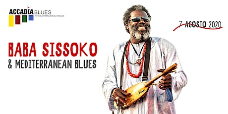 Accadia Blues 2020 | Baba Sissoko & The Mediterranean Blues biglietti