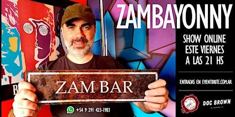 Zambayonny Show On Line #4 boletos