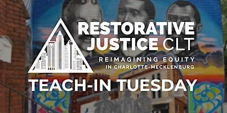 Restorative Justice Tuesday Teach-In: Righting Historic Wrongs tickets