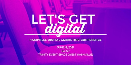 2021- Let's Get Digital! Digital Marketing Conference tickets