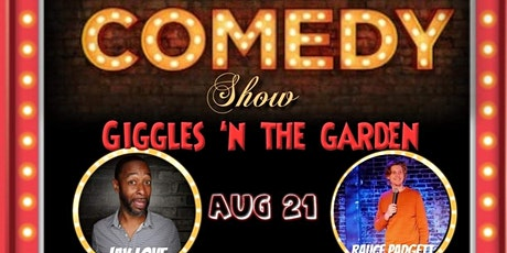 Giggles n' the Garden - Dinner / Comedy Show tickets
