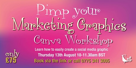 Pimp your Marketing Graphic Canva workshop tickets