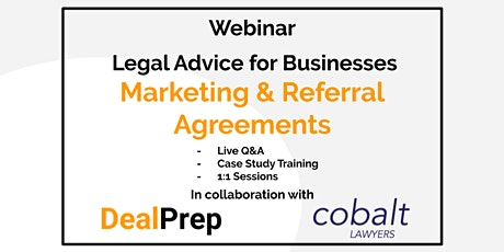WEBINAR: Legal Advice for Businesses - Marketing/Referral Agreements tickets