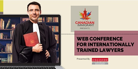Canadian Immigrant Webinar: Internationally Educated Law Professionals tickets
