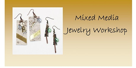 Mixed Media Jewelry Workshop August tickets