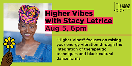 Higher Vibes with Stacy Letrice tickets