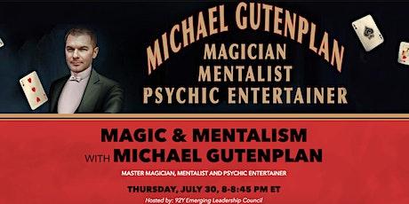 MAGIC & MENTALISM WITH MICHAEL GUTENPLAN tickets