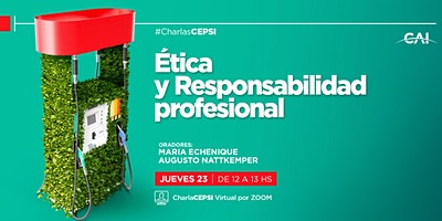 #CharlasCEPSI Ética y Responsabilidad profesional