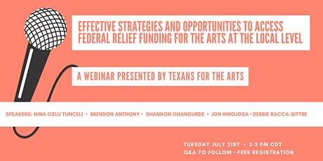 Texans for the Arts Federal COVID-19 Relief Funding Webinar tickets