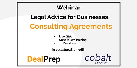 WEBINAR: Legal Advice for Businesses - Consulting Agreements tickets