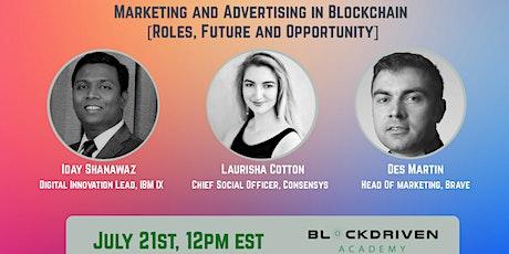 Marketing and Advertising in Blockchain  [Roles, Future and Opportunity] biglietti