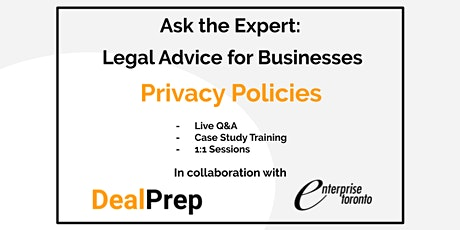 Ask the Expert: Legal Advice for Businesses - Privacy Policies tickets