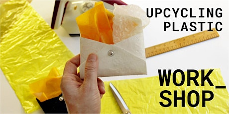 Upcycling Plastic Workshop Tickets