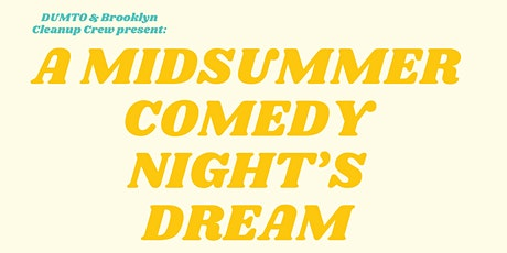 A Midsummer Comedy Night's Dream tickets