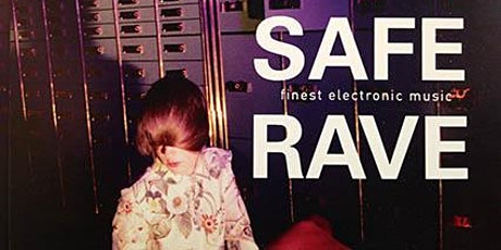 Safe The Rave biglietti