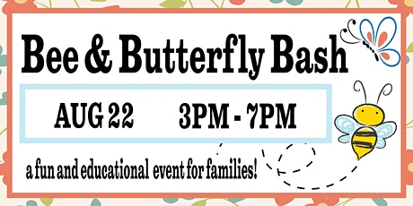 Bee & Butterfly Bash tickets