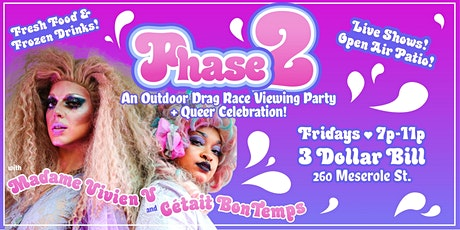 Phase 2 - A Live Outdoor Drag Show! tickets