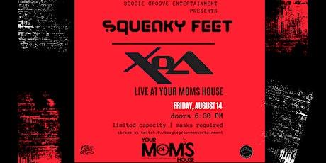 Squeaky Feet & Xoa (Postponed) tickets