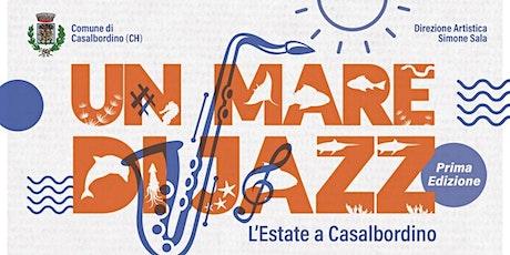 Un Mare di Jazz - Tony Esposito Septet biglietti