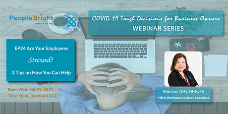 COVID-19 TDBO: EP24 Are Your Employees Stressed? 3 Tips on How you Can Help tickets