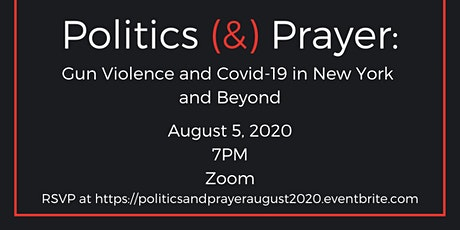 Politics (&) Prayer: Gun Violence and Covid-19 in New York and Beyond tickets