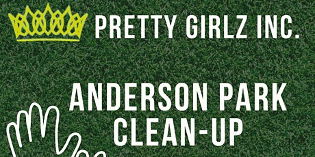 ANDERSON PARK CLEAN-UP tickets