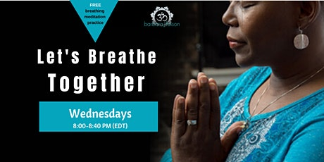Let's Breathe & Meditate TOGETHER tickets