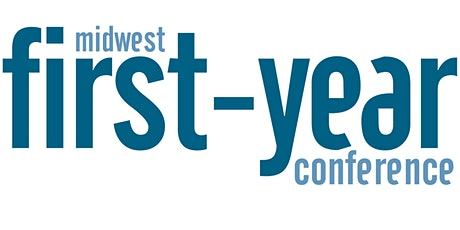 2020 Midwest First-Year Conference tickets