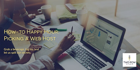 How-To Happy Hour: Picking a Web Host tickets