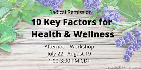 Radical Remission 5-week  Afternoon ONLINE Workshop tickets
