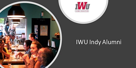 Indiana Wesleyan University Indianapolis Alumni Networking Mixer tickets