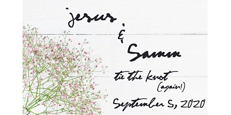 Jesus & Samm Tie The Knot (again!) tickets