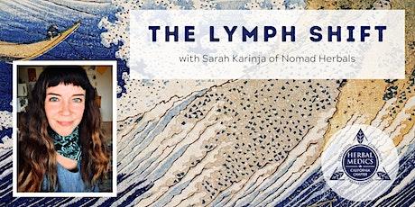 FREE ONLINE CLASS - The Lymph Shift: Herb Blends & Rituals tickets