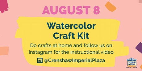 FREE Watercolor Craft Kit Pick-Up at Crenshaw Imperial Plaza tickets