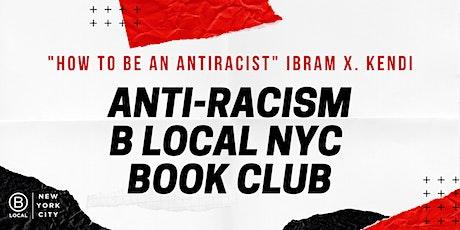 B Local NYC: Anti-Racism Bookclub tickets