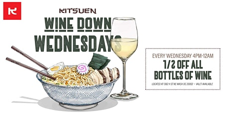 Wine Down Wednesdays (Half Priced Bottles Of Wine) tickets
