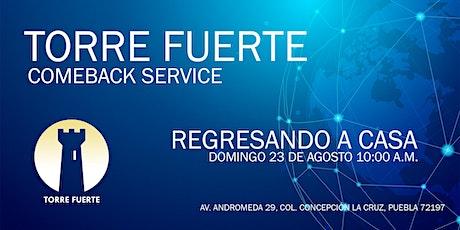 Torre Fuerte Comeback Service boletos