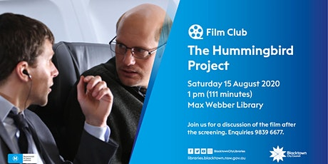 Film Club: The Hummingbird Project tickets