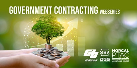 Contracting with California State Gov | Government Contracting Web Series tickets
