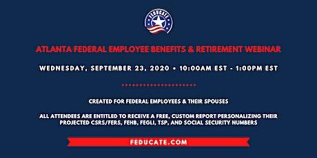 Atlanta Federal Employee Benefits & Retirement Webinar tickets