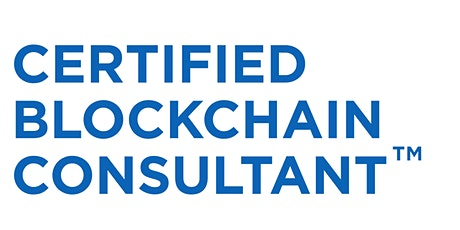 Certified Blockchain Consultant™ Course Preview Tickets