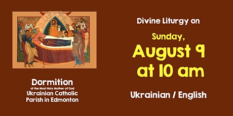 Dormition DL for August 9, 10 am Bilingual tickets