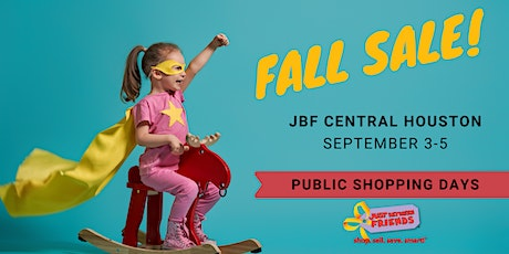 JBF Central Houston--Public Shopping Days (FREE) tickets
