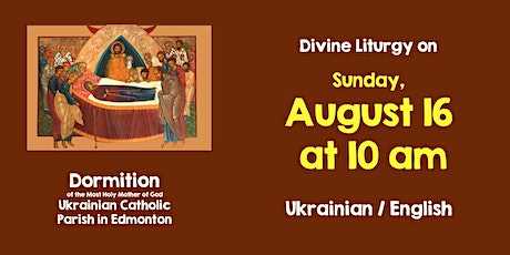 Dormition DL for August 16, 10 am Bilingual tickets
