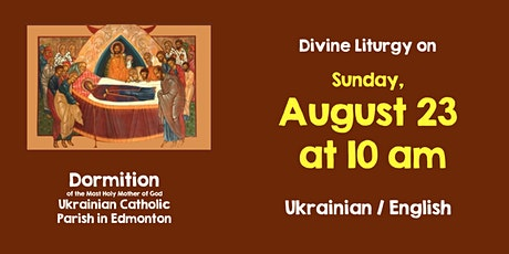 Dormition DL for August 23, 10 am Bilingual tickets