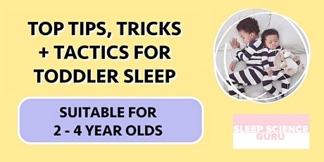 Copy of TODDLER SLEEP WEBINAR: 2-4 year olds tickets