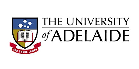 University of Adelaide, JBI - Post-Graduate Degrees - Seminar Series 2020 tickets