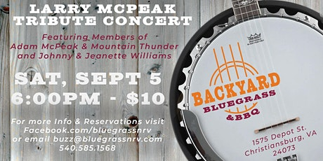 Backyard Bluegrass & BBQ: Larry McPeak Tribute Concert tickets